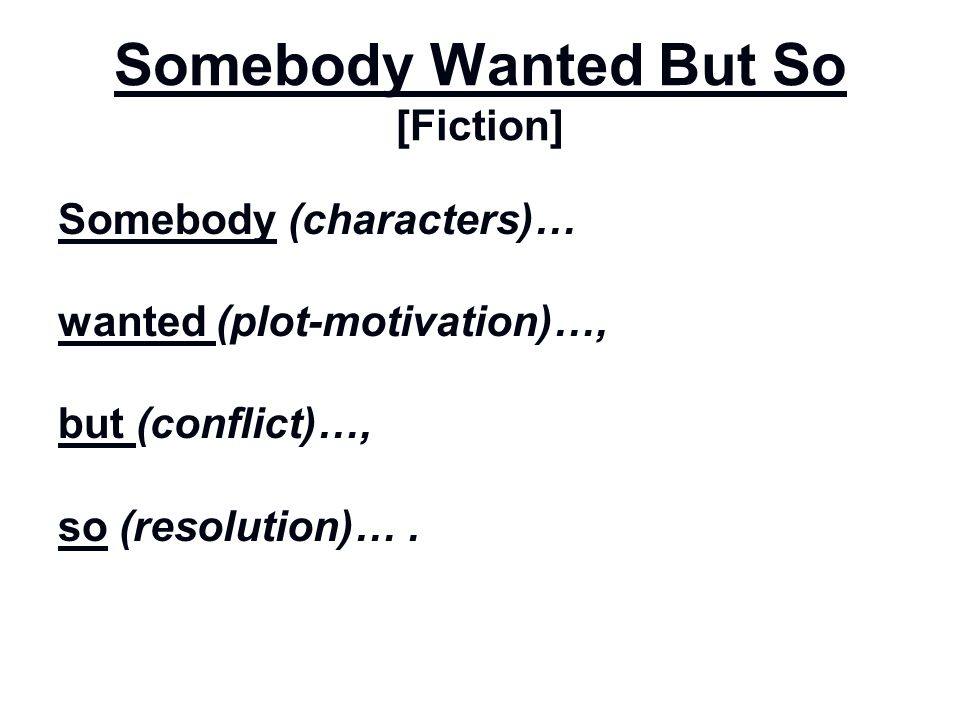 Somebody Wanted But So [Fiction]